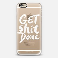 Get Shit Done iPhone 6 case by Startup Genius | Casetify