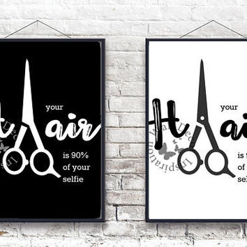 Your Hair | Hairdresser Hairstylist | Beauty Salon | Black & White | Woman | Inspiration Poster | Art Print | Printable Quote | Typography