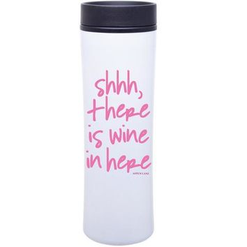 Shhh, there is wine in here Tall Tumbler by Aspen Lane