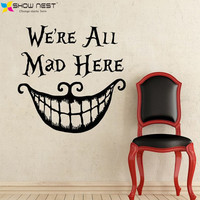 "2016 Alice In Wonderland Wall Decal Quote Cheshire Cat Sayings ""We're All Mad Here"" Vinyl Decals Nursery Wall Sticker Home Decor"
