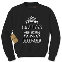 Queens Are Born In December Adult Crewneck Sweatshirt