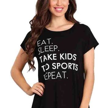 Black Eat Sleep Take Kids To Sports Repeat Top