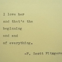 F. SCOTT FITZGERALD Love F Scott Fitzgerald Quote Hand Typed Quote Made with Vintage Typewriter F. Scott Fitzgerald Quote