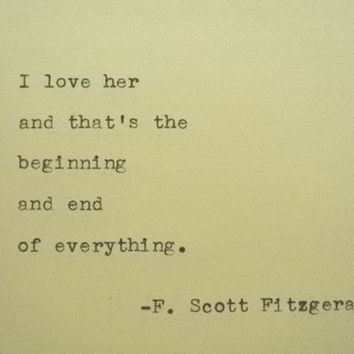 F. SCOTT FITZGERALD Love F Scott Fitzgerald Quote Hand Typed Quote Made  With Vintage Typewriter