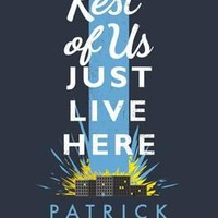 The Rest of Us Just Live Here (Hardback)