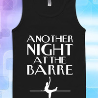 another night at the barre for Tank Top Girls, Tank Top Womens, Tank Top Mens, the tranding now