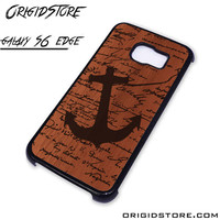 Wood Anchor Quote Case For Samsung Galaxy S6 Edge Case