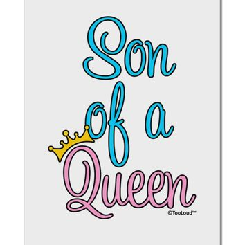 """Son of a Queen - Matching Mom and Son Design Aluminum 8 x 12"""" Sign by TooLoud"""