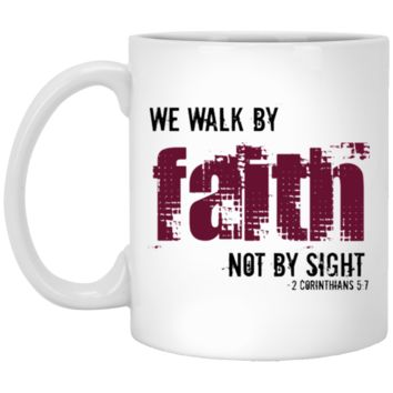 Walk By Faith Christian Cup - XP8434 11 oz. White Mug
