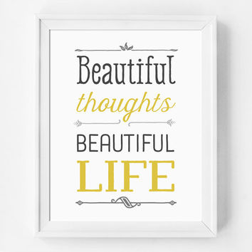 Quote Print, Positive Energy, Beautiful, Inspirational Print, Life is Beautiful, Good Vibes, Yoga Gift, Typography Print, Yellow and Grey
