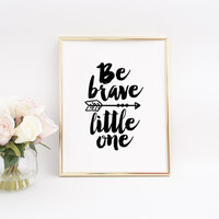 Be Strong in the Lord little man Baby Boy Art Printable Art Kids Room decor Nursery Poster Nursery Wall Art Boy Nursery Be Brave Little One