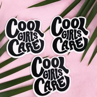 Cool Girls Care Stickers