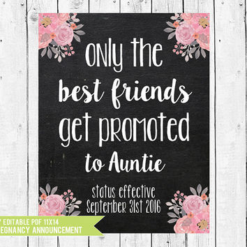 Promoted to Auntie, Pregnancy Announcement, Pregnancy Chalkboard Printable 11x14, Baby announcement to friends, PDF you edit in ADOBE READER