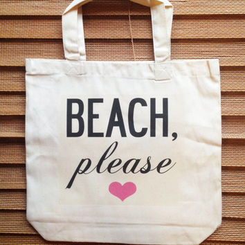 BEACH, PLEASE / funny summer canvas tote bag with gusset 13x13