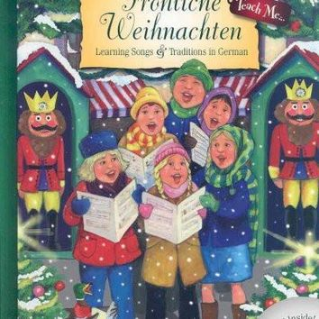 Frohliche Weihnachten (GERMAN): Learning Songs & Traditions in German (Teach Me Series)