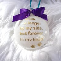 pet loss sympathy gifts no longer by my side but forever in my heart custom pet loss ornament cat and dog memorial ornament in memory of