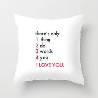 Three words I love you Throw Pillow by Deadly Designer