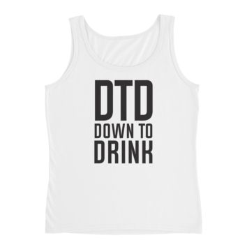 DTD Down to Drink - Ladies' Tank