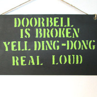 Handmade sign, humor sign, funny sign, door sign, painted sign, wooden sign, gag gift, hand painted sign