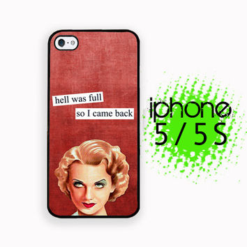 Back from hell Brazen Babe iPhone 5S Case | iPhone 5  Plastic or Rubber Hard Case White or Black Sassy Brazen Broad Case