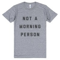 Not A Morning Person-Unisex Athletic Grey T-Shirt