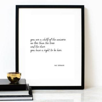 'You Are A Child Of The Universe' Typographic Print, MAX EHRMANN Poem