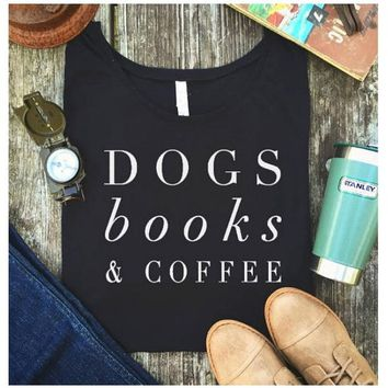 Dogs Books & Coffee Tumblr T Shirts Funny Letter Printed Women tshirt Summer Harajuku Hipster Tops Tee