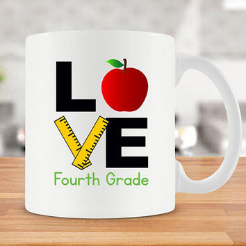Fourth Grade Teacher Mug Teacher Coffee Mug Teacher Present Teacher Appreciation 4th Grade Teacher Coffee Cup Unique Ceramic Mug - SA977