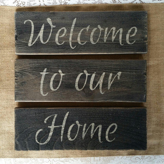 Welcome To Our Home: Welcome To Our Home Signs, Rustic Welcome From