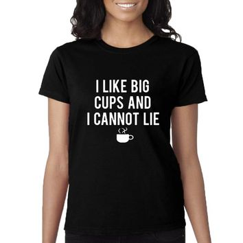 I Like Big Cups and I Cannot Lie T-shirt Hipster Gifts Funny Mom Tshirt Coffe Harajuku Saying Tees Women Coffee Lovers T Shirt