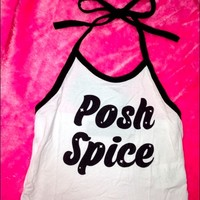SWEET LORD O'MIGHTY! POSH SPICE HALTER