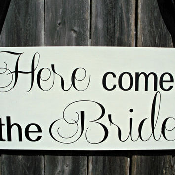 HERE comes the BRIDE - One sided - 6x10 for Dog or Baby, Wedding Sign, Flower Girl Sign, Ring Bearer Sign, Aisle sign