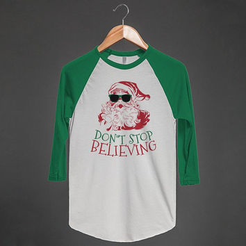 Don't Stop Believing | Unisex Baseball Tee | Christmas Shirts