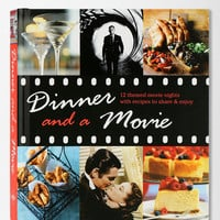 Dinner And A Movie: 12 Themed Movie Nights With Recipes To Share & Enjoy By Katherine Bebo   - Urban Outfitters