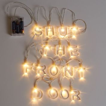Shut the Front Door Acrylic String Lights