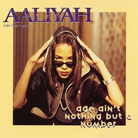 Aaliyah - Age Ain't Nothing But a Number EP