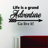 Life is a Grand Adventure Quote Decal Sticker Wall Vinyl Art Decor Home Wanderlust Travel