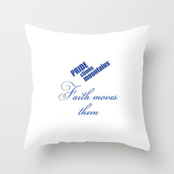 Faith Moves Mountains Throw Pillow by tjustleft