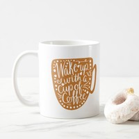 Wake Up With a Cup of Coffee Typography