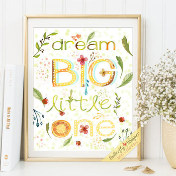 Nursery Quote wall art print decor Dream big little one quote art nursery decor print watercolor lettering print kids wall decor print art