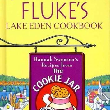 Joanne Fluke's Lake Eden Cookbook: Hannah Swensen's Recipes from the Cookie Jar (Thorndike Large Print Health, Home and Learning)