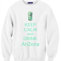 Keep Calm and Drink AriZona