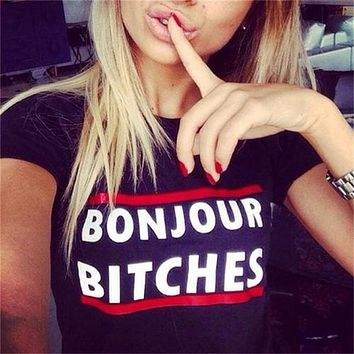 Bonjour Bitches & Other Assorted Tees