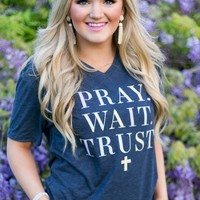 Pray Wait Trust - Short Sleeve – ATX Mafia®