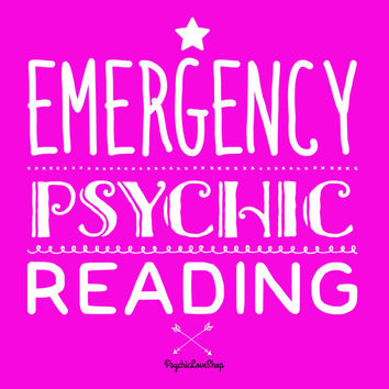 Emergency Psychic Reading, Same Day Psychic Reading, Urgent Romance Reading, Help me!  In-depth and accurate, email or etsy convo reading