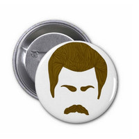 Parks And Rec Ron Swanson Pin Back Button
