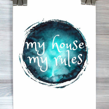 Funny Home Decor My House My Rules Poster Quote Typography Print Watercolor Bedroom Apartment Wall Art