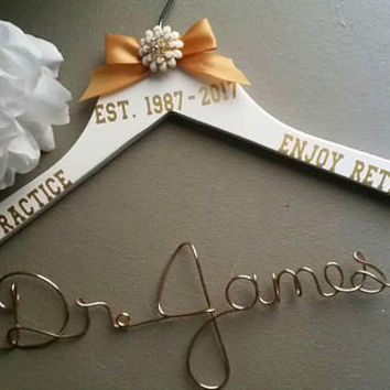 Retiring Doctor / Physician / Nurse Hanger - A great Gift they will treasure for years to come