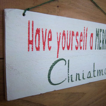 Rustic Christmas Sign- Reclaimed Wood Sign-Have Yourself a Merry Little Christmas-Red, White, and Green Sign-Primitive Sign-Wood Sign