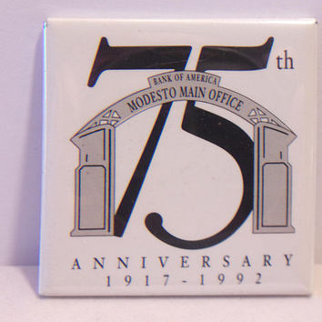 Modesto Bank of America Refrigerator Magnet 75th Anniversary Kitchen Home Decor